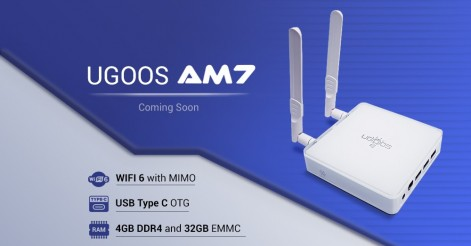 Ugoos AM7 Coming Soon